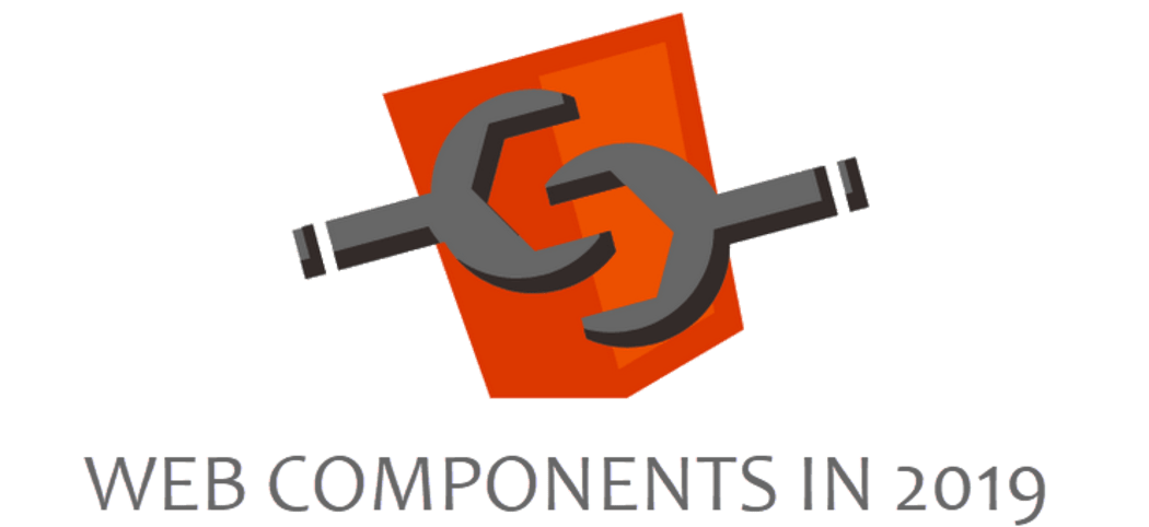 Developments in Web Components I'm excited about in 2019